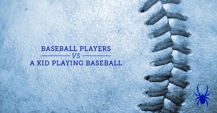 Baseball Players vs. A Kid Playing Baseball