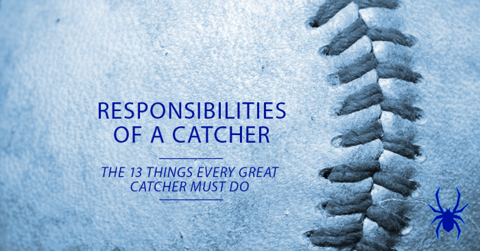 Responsibilities of a Catcher