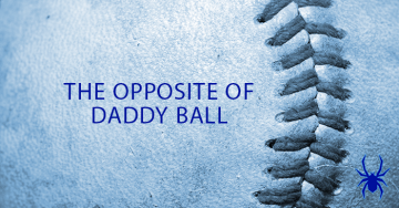 The Opposite of Daddy Ball: Being Toughest on Your Own Kid
