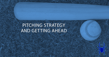 Pitching Strategy and the Importance of Getting Ahead