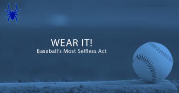 WEAR IT: Baseball's Most Selfless Act