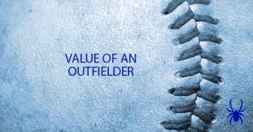 The Value of an Outfielder