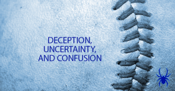 Deception, Uncertainty, and Confusion