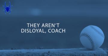 Travel Baseball and Cries of Disloyalty